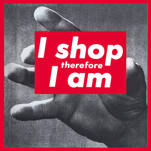 barbara-kruger-i-shop-therefore-i-am